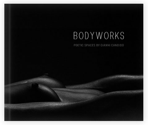 Bodyworks a new book by the artist Gianni Candido