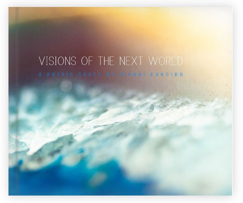 Visions of The Next World - A book by Gianni Candido