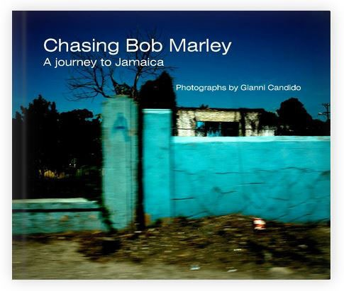 Chasing Bob Marley - A Journey To Jamaica - A book by Gianni Candido