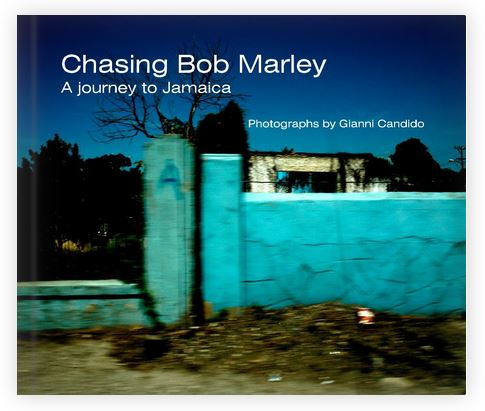 Chasing Bob Marley - A book by Gianni Candido