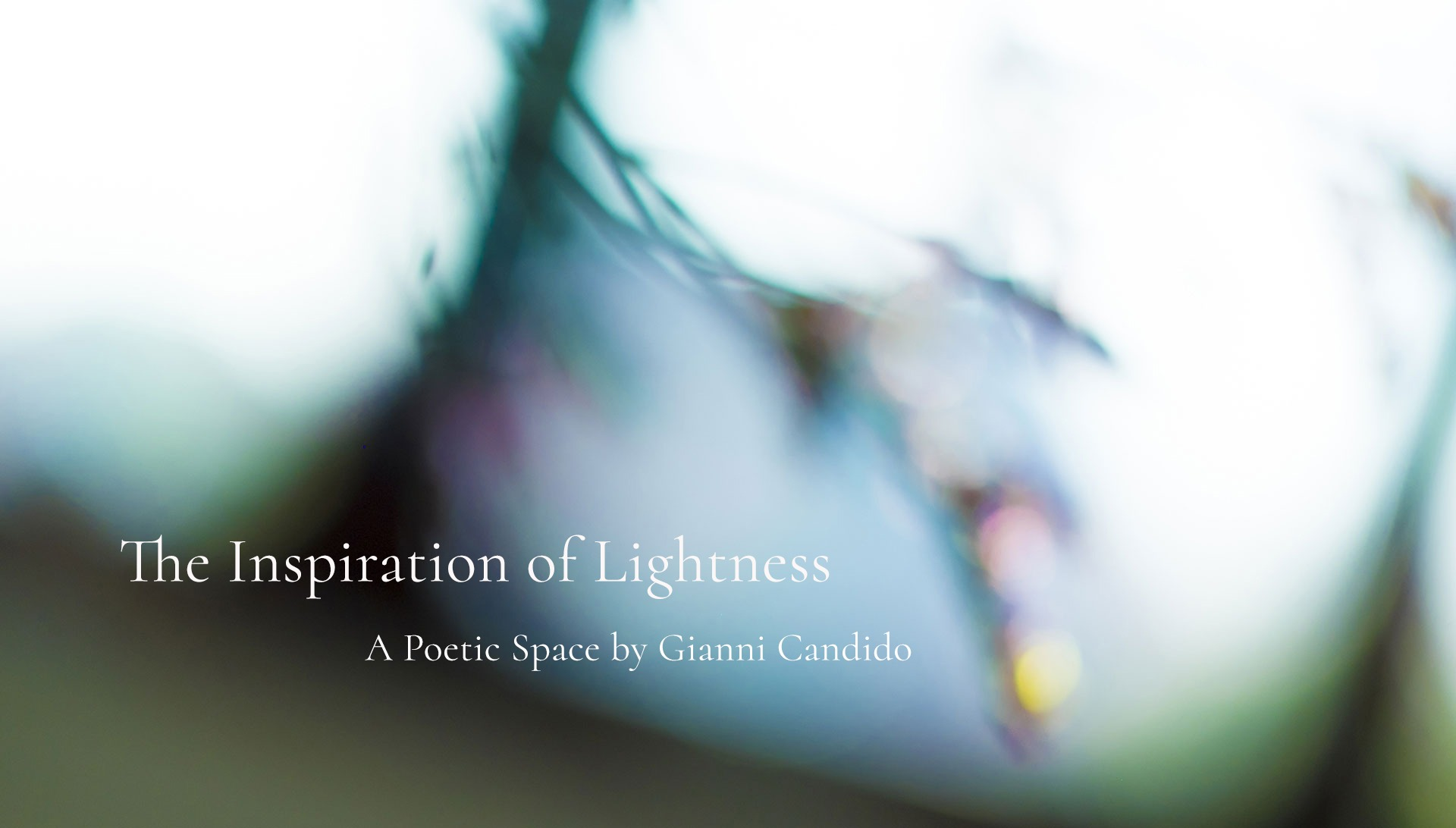 The Inspiration of Lightness - A Poetic Space by Gianni Candido